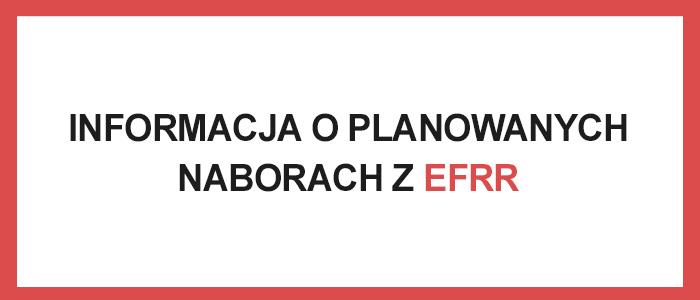 INFORMACJA-O-PLANOWANYCH-NABORACH-Z-EFRR